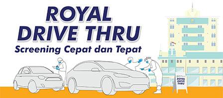Royal Drive Thru - Screening Cepat dan Tepat